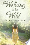 Walking in the Wild