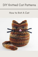 DIY Knitted Cat Patterns