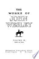 The Works of John Wesley  Letters and Essays Book