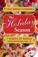 7 Day Menu Planner The Holiday Season
