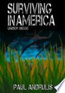 Surviving In America: Under Siege 2nd Edition