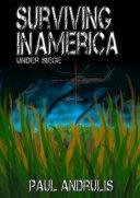 Pdf Surviving In America: Under Siege 2nd Edition