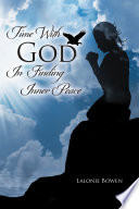 Time with God in Finding Inner Peace