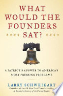 What Would the Founders Say