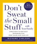 Don T Sweat The Small Stuff With Your Family PDF