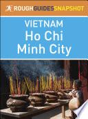 Ho Chi Minh City  Rough Guides Snapshot Vietnam
