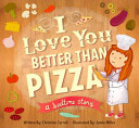 I Love You Better Than Pizza