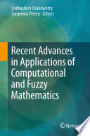 Recent Advances in Applications of Computational and Fuzzy Mathematics