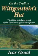 On the Trail to Wittgenstein's Hut