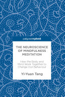 The Neuroscience of Mindfulness Meditation