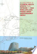 An Assessment of Potential Health Effects from Exposure to PAVE PAWS Low Level Phased Array Radiofrequency Energy