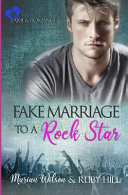 Fake Marriage to a Rock Star Book