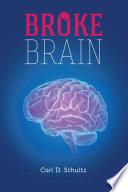 Broke Brain