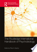The Routledge International Handbook Of Psychobiology