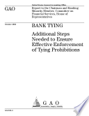 Bank tying additional steps needed to ensure effective enforcement of tying prohibitions.