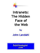 Intranets: the Hidden Face of the Web