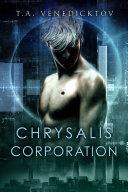 Chrysalis Corporation Pdf/ePub eBook