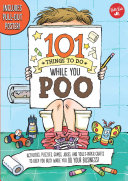 101 Things to Do While You Poo