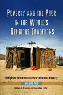 Poverty and the Poor in the World's Religious Traditions: Religious Responses to the Problem of Poverty