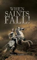 When Saints Fall!