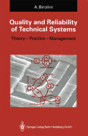 Quality and Reliability of Technical Systems