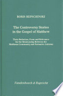 The Controversy Stories In The Gospel Of Matthew