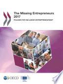 The Missing Entrepreneurs 2017 Policies For Inclusive Entrepreneurship