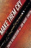Make Them Cry [Pdf/ePub] eBook