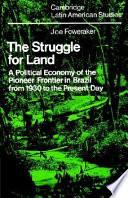 The Struggle For Land