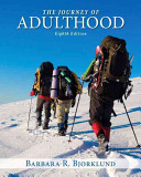Journey of Adulthood Plus NEW MySearchLab with Pearson EText    Access Card Package