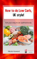 How to do Low Carb, UK Style!
