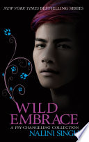 Wild Embrace  A Psy Changeling Collection Book