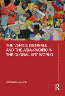 The Venice Biennale and the Asia-Pacific in the Global Art World [Pdf/ePub] eBook