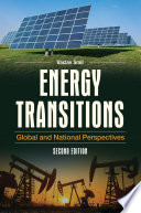 Energy Transitions  Global and National Perspectives  2nd Edition