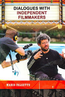 Dialogues with Independent Filmmakers Book