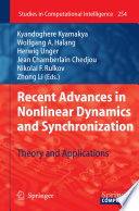 Recent Advances in Nonlinear Dynamics and Synchronization Book