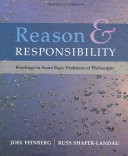 Reason and Responsibility  Readings in Some Basic Problems of Philosophy  Cloth Book