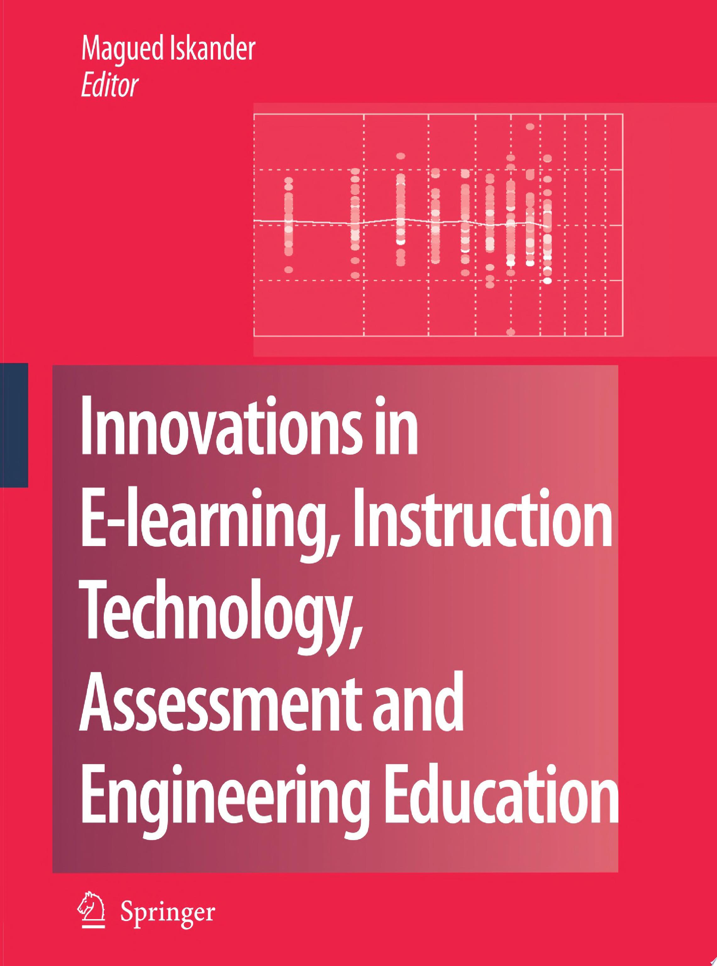 Innovations in E learning  Instruction Technology  Assessment and Engineering Education