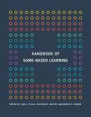 Handbook of Game Based Learning