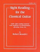 Sight Reading for the Classical Guitar, Level I-III