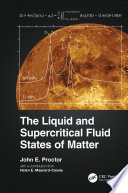 The Liquid and Supercritical Fluid States of Matter