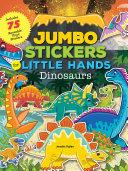 Jumbo Stickers for Little Hands  Dinosaurs