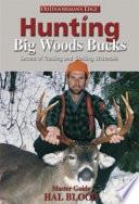 Hunting Big Woods Bucks Book