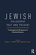 Jewish Philosophy Past and Present