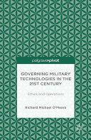 Pdf Governing Military Technologies in the 21st Century: Ethics and Operations Telecharger