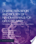 Characterization and Biology of Nanomaterials for Drug Delivery Book