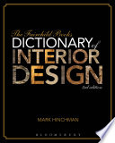 The Fairchild Books Dictionary Of Interior Design Book