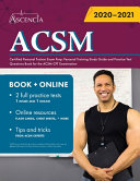 ACSM certified personal trainer exam prep 2020-2021 : personal training study guide and practice test questions book for the ACSM CPT examination / Beth Lazarou, Keith Lee Schuchardt