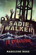 Sadie Walker Is Stranded Book