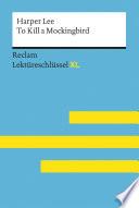 To Kill a Mockingbird von Harper Lee: Reclam Lektüreschlüssel XL